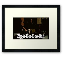 It's Monday Zip-A-Dee-Doo-Dah Framed Print