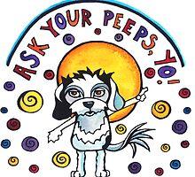 Ask Your Peeps, Yo! Cute Dog Watercolor Illustration by mellierosetest