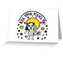 Ask Your Peeps, Yo! Cute Dog Watercolor Illustration Greeting Card