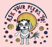 Ask Your Peeps, Yo! Cute Dog Watercolor Illustration Kids Clothes