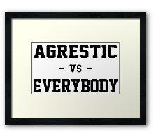 Agrestic VS Everybody Framed Print