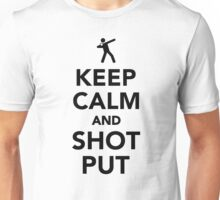 Keep calm and shot put Unisex T-Shirt