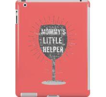 """""""Mommy's Little Helper"""" iPad Case/Skin"""
