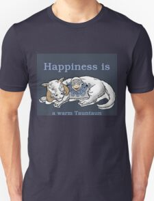 Happiness is like a warm tauntaun T-Shirt