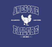 Awesome Failure Unisex T-Shirt