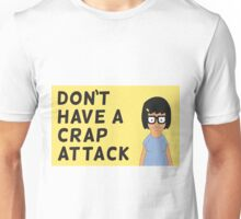 Don't Have a Crap Attack Unisex T-Shirt