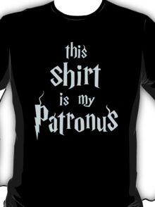My Patronus is a Shirt T-Shirt