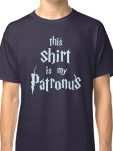 My Patronus is a Shirt Classic T-Shirt