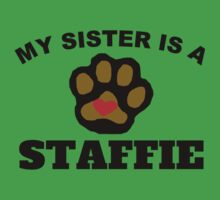 My Sister Is A Staffie Kids Clothes
