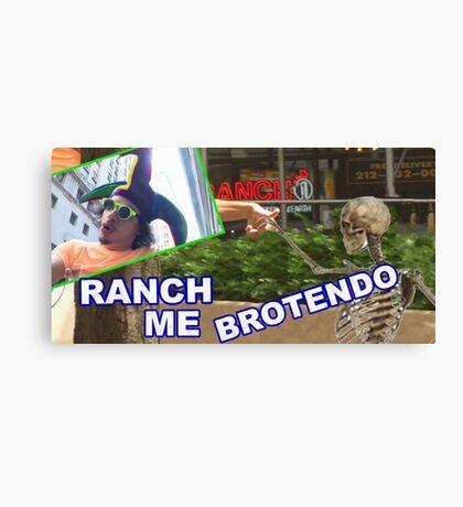 RANCH ME BROTENDO Canvas Print