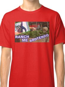 RANCH ME BROTENDO Classic T-Shirt