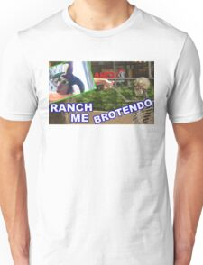 RANCH ME BROTENDO Unisex T-Shirt