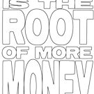 Money is the Root of More Money by thesamba