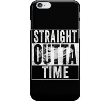 Straight Outta Time Back to the Future  iPhone Case/Skin