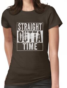 Straight Outta Time Back to the Future  Womens Fitted T-Shirt