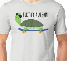 Turtley Awesome Unisex T-Shirt