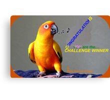 CONGRATULATIONS - Challenge winner - Pets Are Us Canvas Print