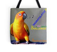 CONGRATULATIONS - Challenge winner - Pets Are Us Tote Bag