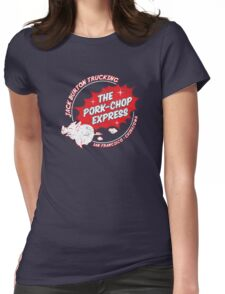 Jack Burton Trucking Pork Chop Express Womens Fitted T-Shirt