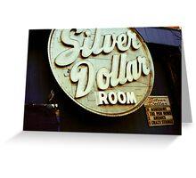 $ Silver Dollar Room $ Greeting Card