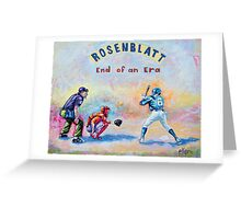 Rosenblatt: End of an Era Greeting Card