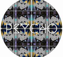 psycho by kik1428