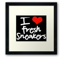 I Love Fresh Sneakers Framed Print