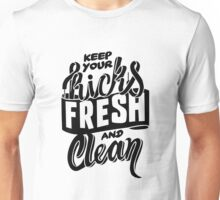 Keep your Kicks Fresh and Clean Unisex T-Shirt