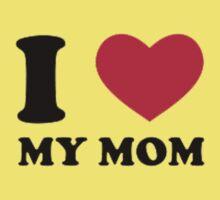 I Love Mom Kids Tee