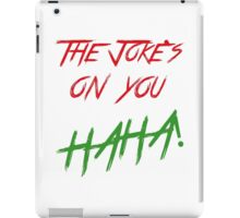 The jokes phone iPad Case/Skin