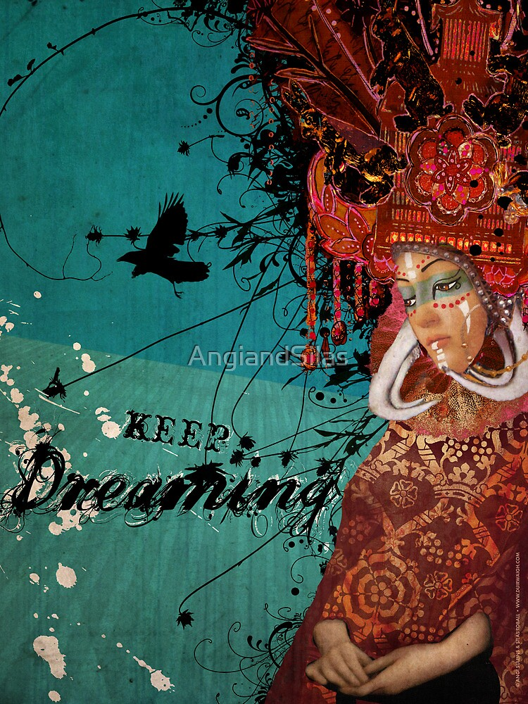 Keep Dreaming by AngiandSilas