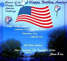 -AMERICA IS HAVING A BIRTHDAY PARTY !! CHALLENGE... july 4th 2011 by Sherri     Nicholas
