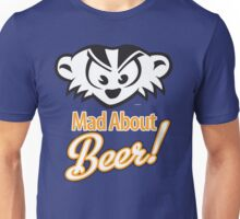Mad About Beer! Unisex T-Shirt