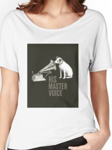 HIS MASTER VOICE part 2 Women's Relaxed Fit T-Shirt