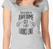 This is what an awesome cat lady looks like Women's Fitted Scoop T-Shirt