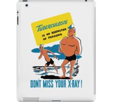 Tuberculosis Is No Respecter Of Persons iPad Case/Skin