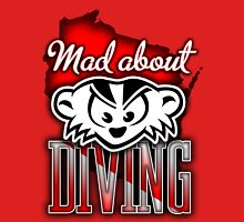 Mad About Diving Unisex T-Shirt