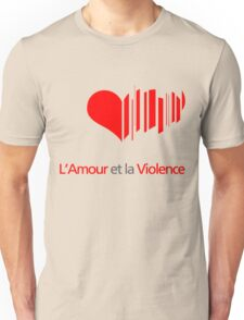 Love and Violence Unisex T-Shirt