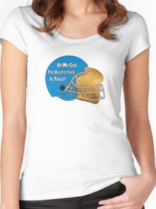 Oh My God, The Quarterback Is Toast! Women's Fitted Scoop T-Shirt