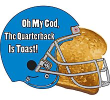 Oh My God, The Quarterback Is Toast! Photographic Print