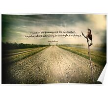 Focus on the journey . . .  Poster