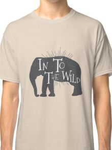 In To The Wild Classic T-Shirt