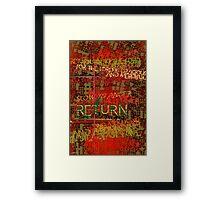 Return Framed Print