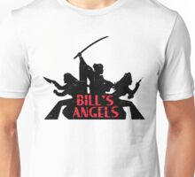 Bill's Angels - Kill Bill Shirt Unisex T-Shirt