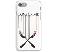 Love crime iPhone Case/Skin