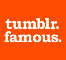 tumblr. famous. Kids Tee