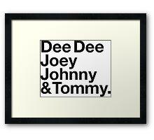 DEE DEE, JOEY, JOHNNY & TOMMY. Framed Print
