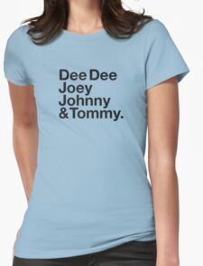 DEE DEE, JOEY, JOHNNY & TOMMY. Womens Fitted T-Shirt