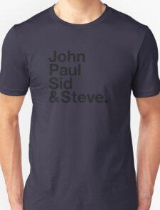 JOHN, PAUL, SID & STEVE. T-Shirt