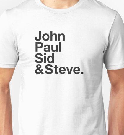 JOHN, PAUL, SID & STEVE. Unisex T-Shirt